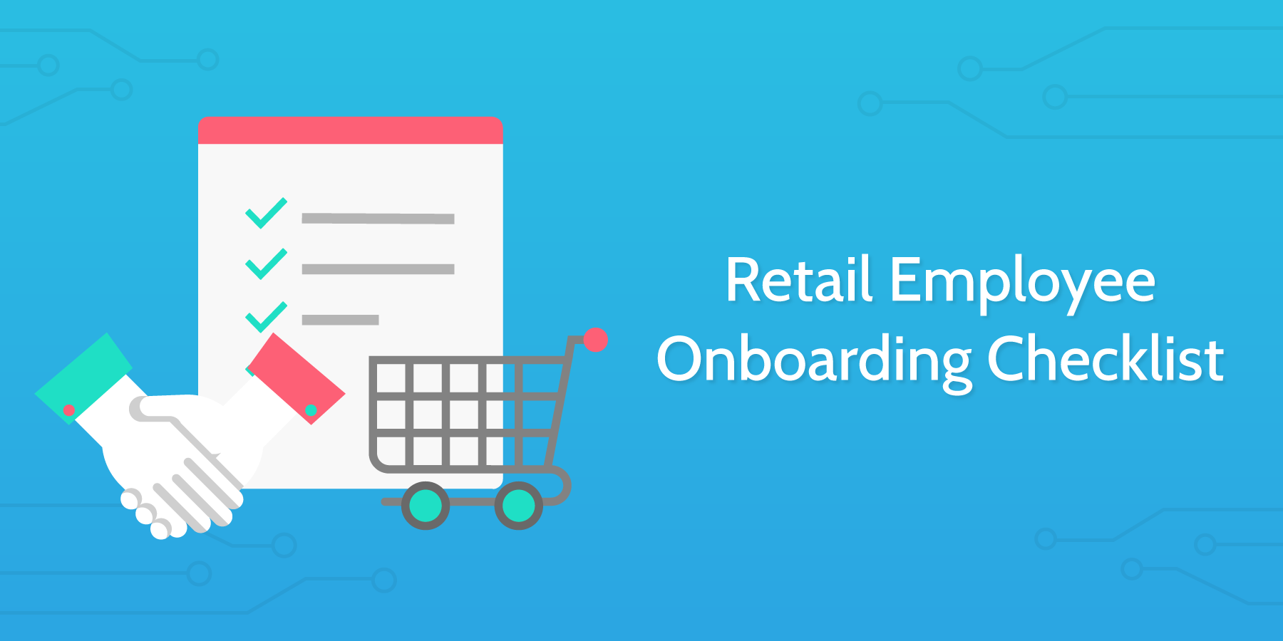 retail employee onboarding checklist