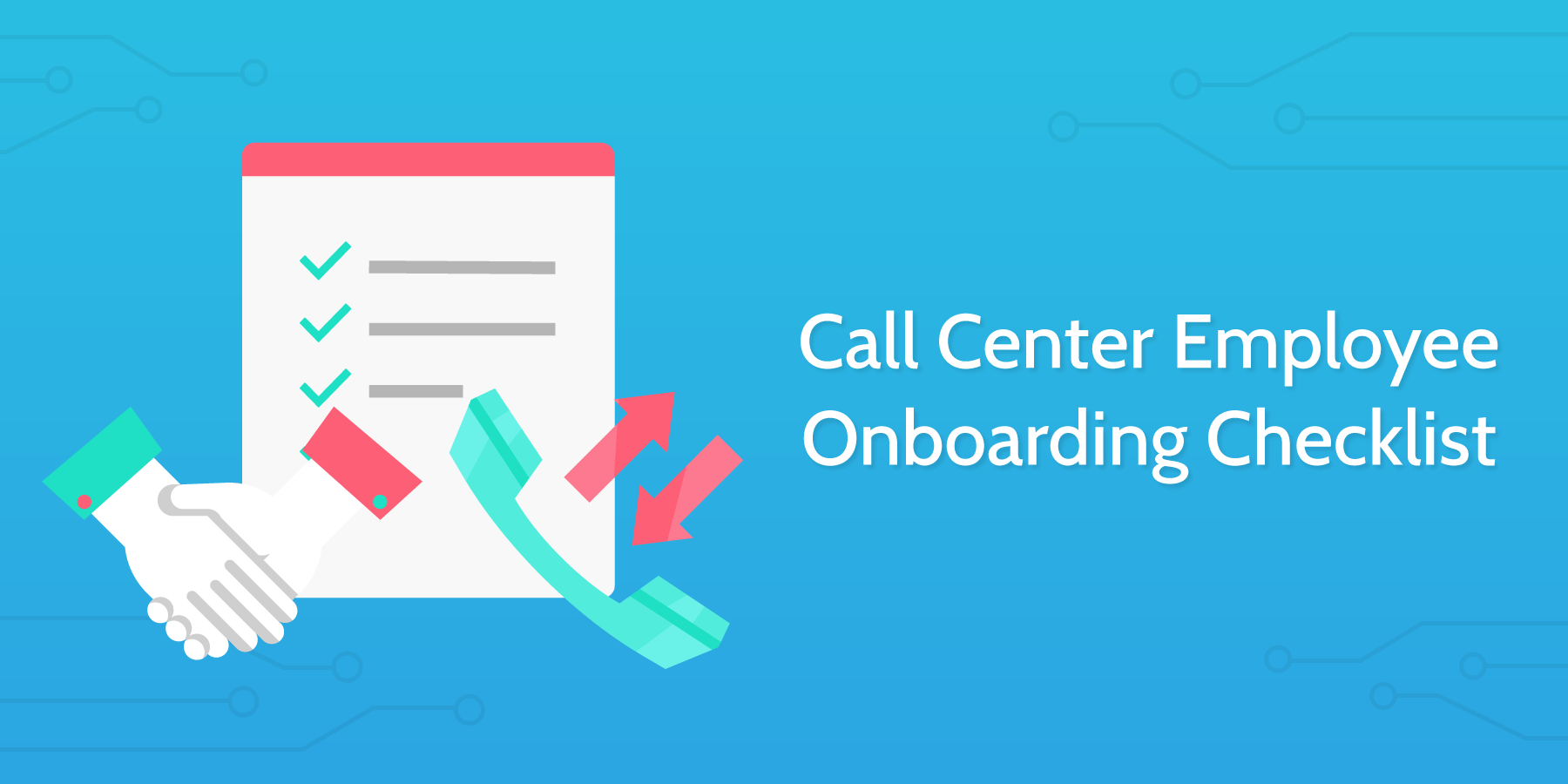 call center employee onboarding checklist