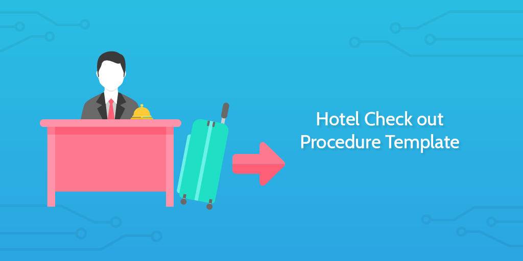 Process Street - Hotel Check Out Procedure Template