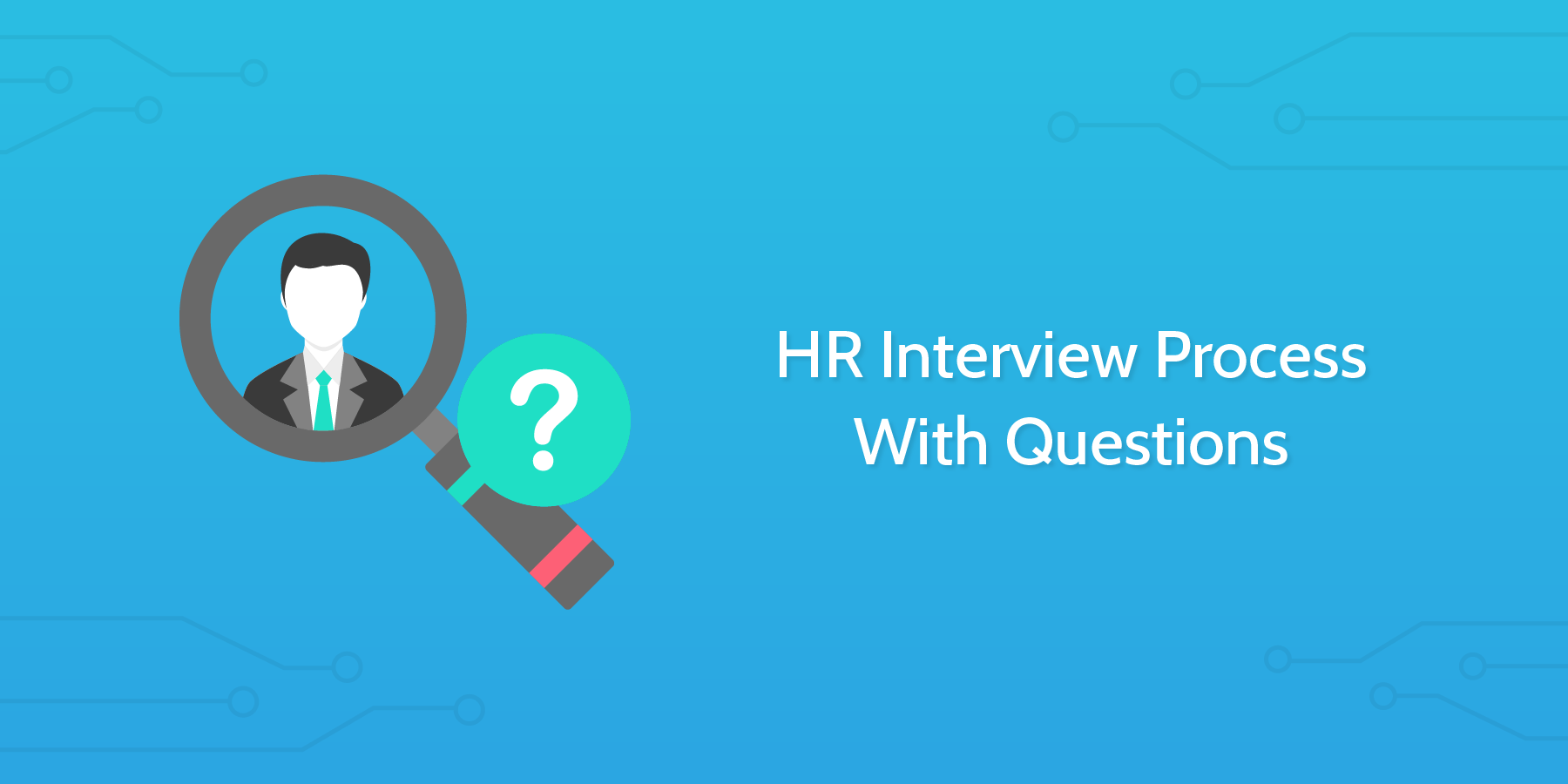 HR Interview Process With Questions