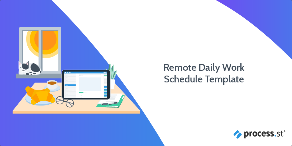 Remote Daily Work Schedule Template Process Street