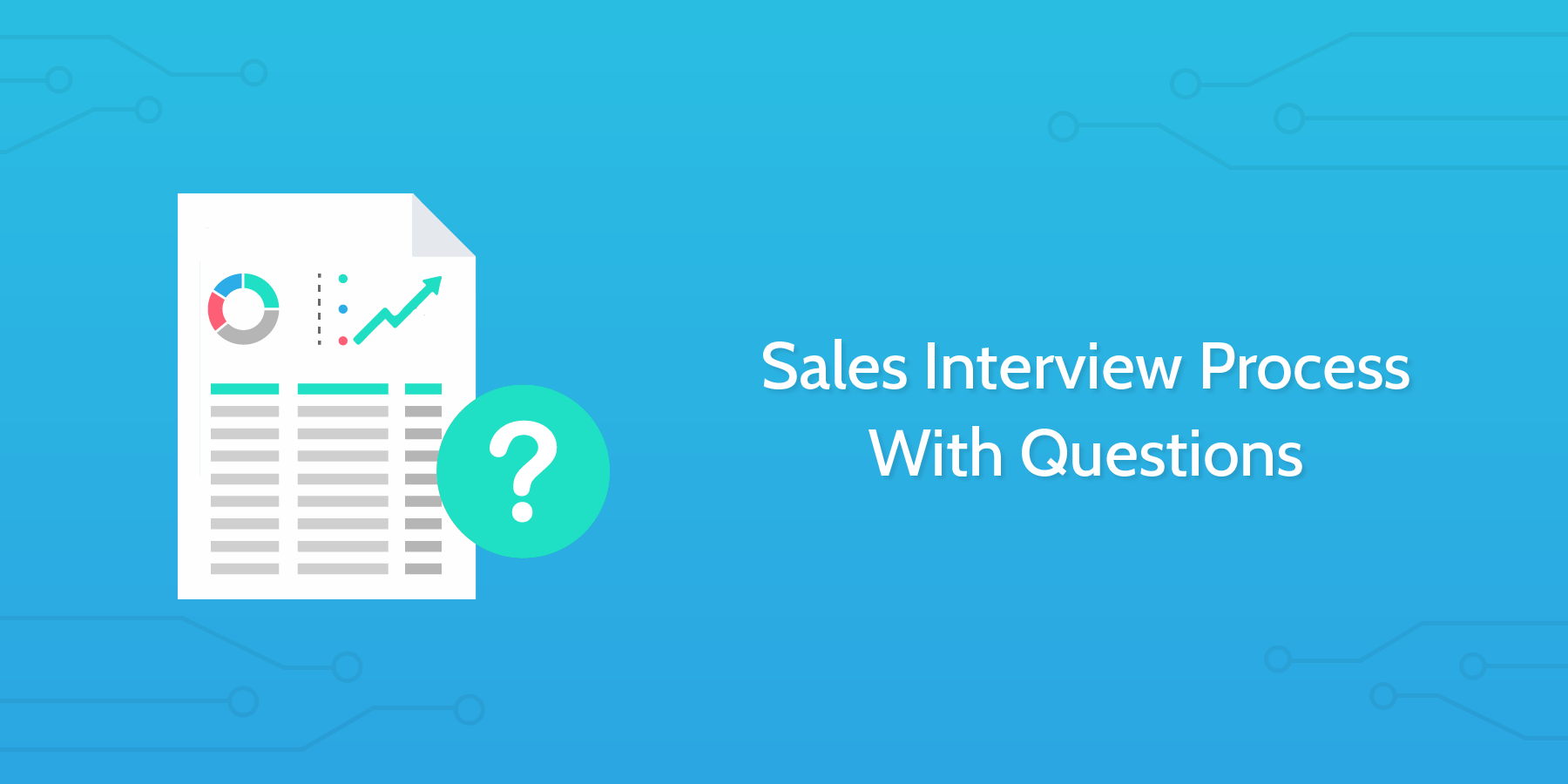 Sales Interview Process With Questions