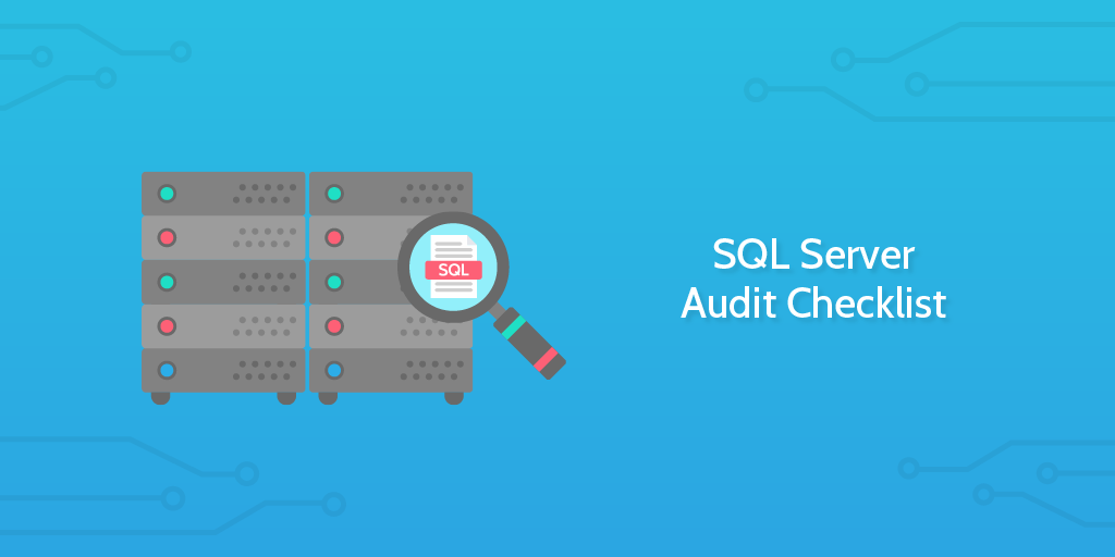 SQL Server Audit Checklist | Process Street
