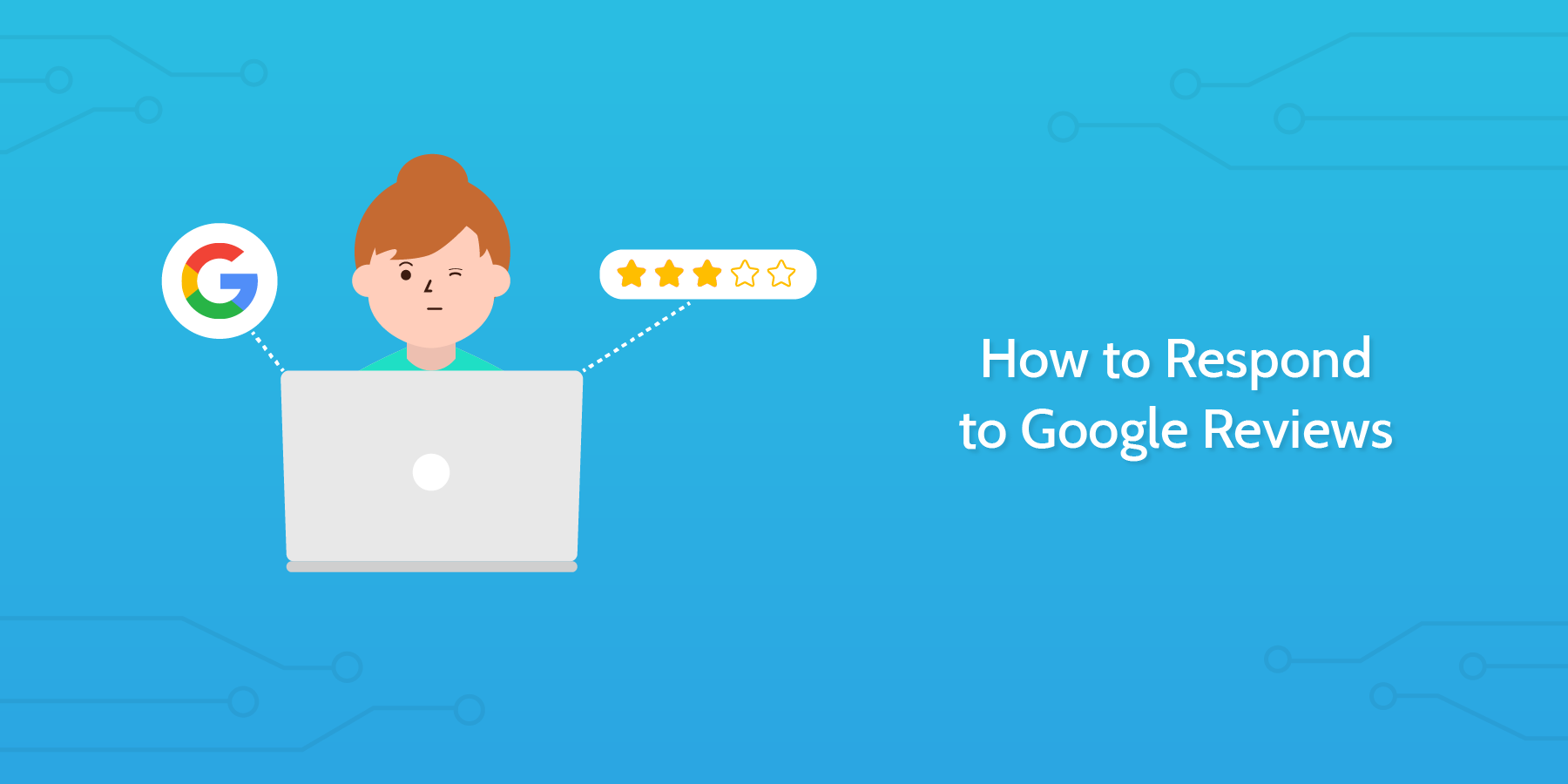Introduction to Responding to Google Reviews: