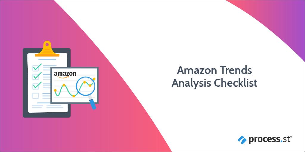 Amazon Trends Analysis Checklist