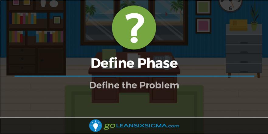 Define Phase: