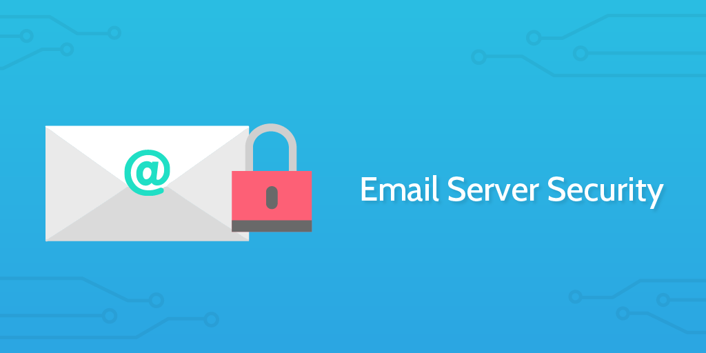 Email Server Security - Process Street