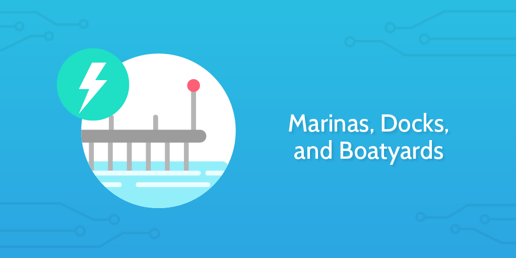Electrical Inspection Checklist: Marinas, Docks, and Boatyards