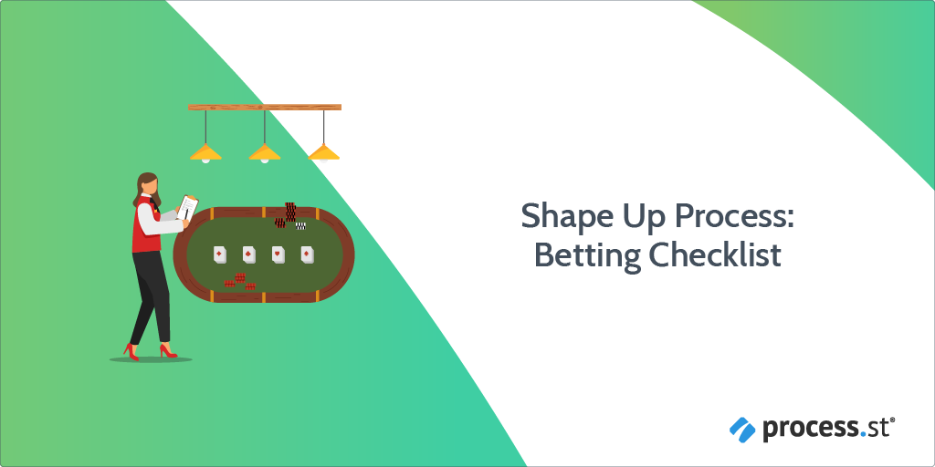 Shape Up Process: Betting