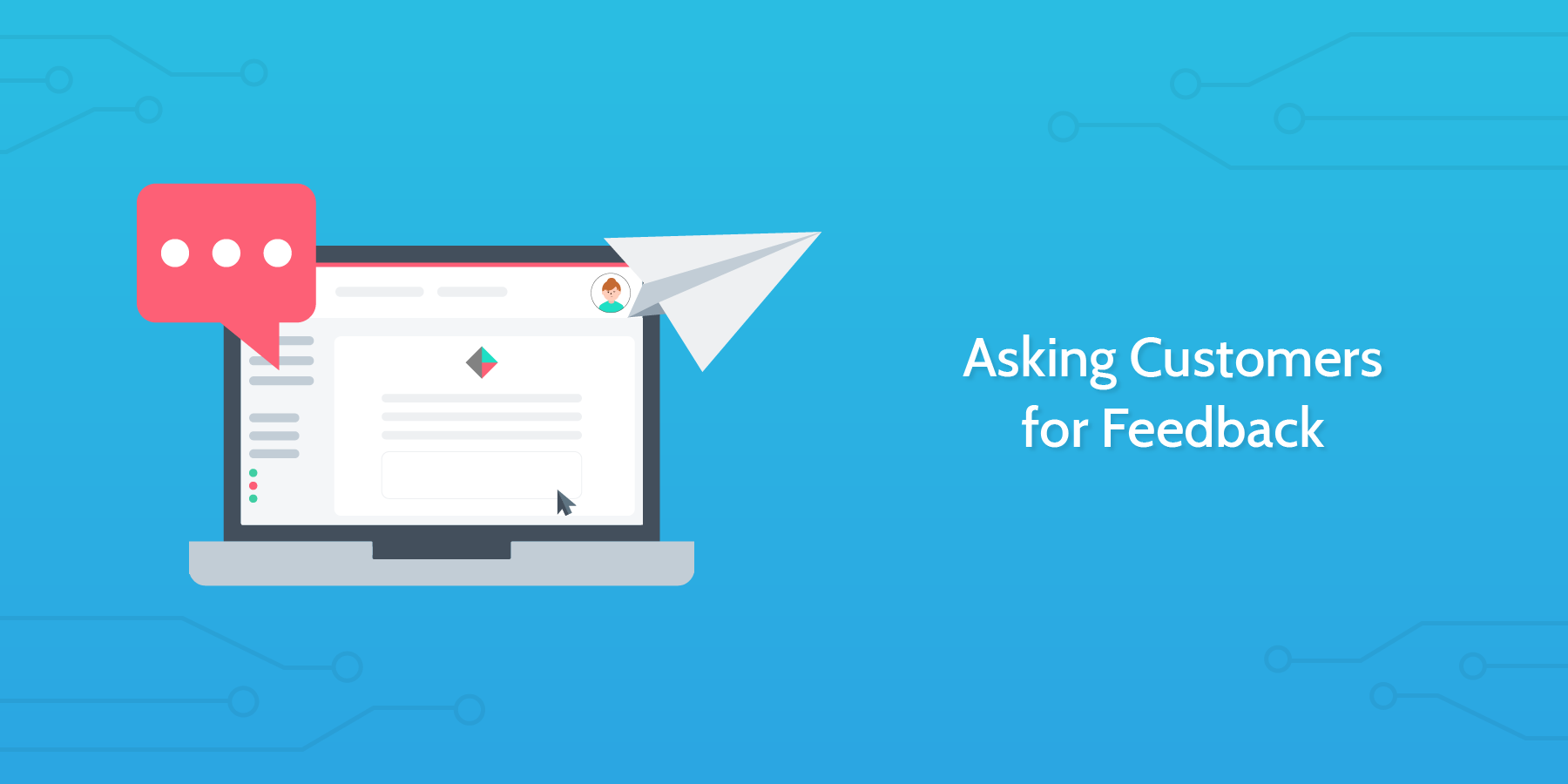 Introduction to Asking Valuable Customers for Feedback: