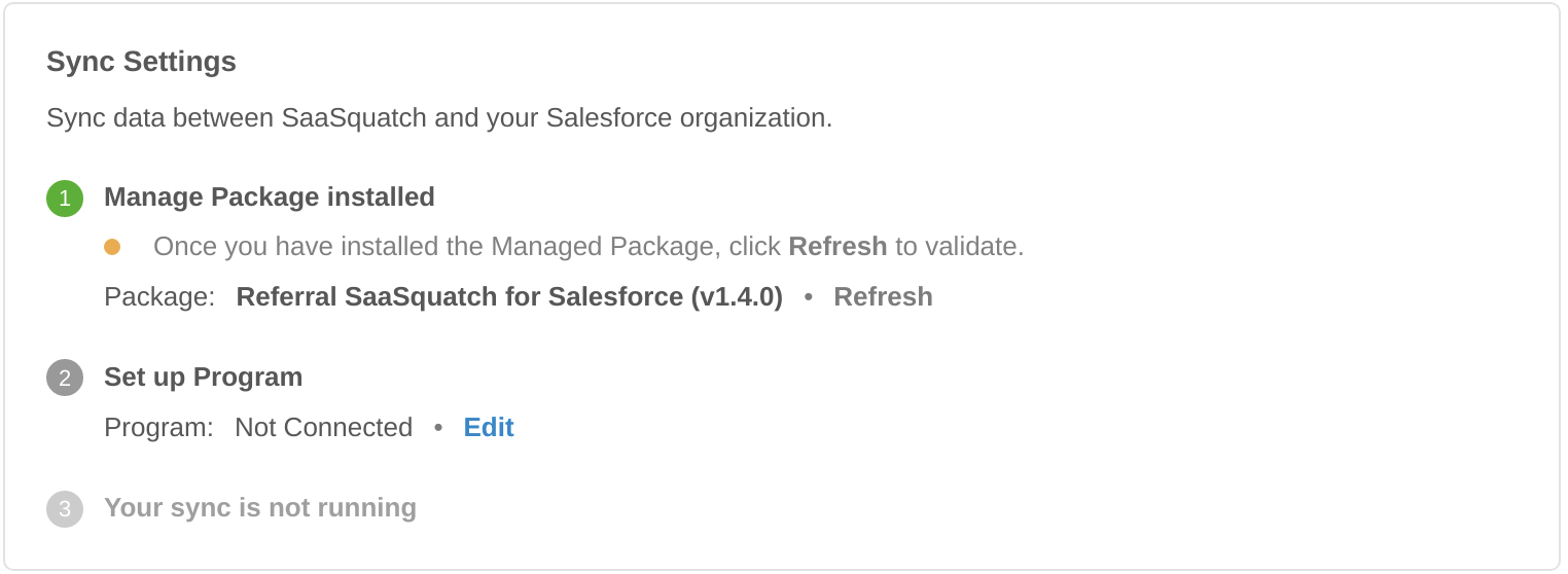 After installing the Managed Package, Refresh to see that it has been installed and detected