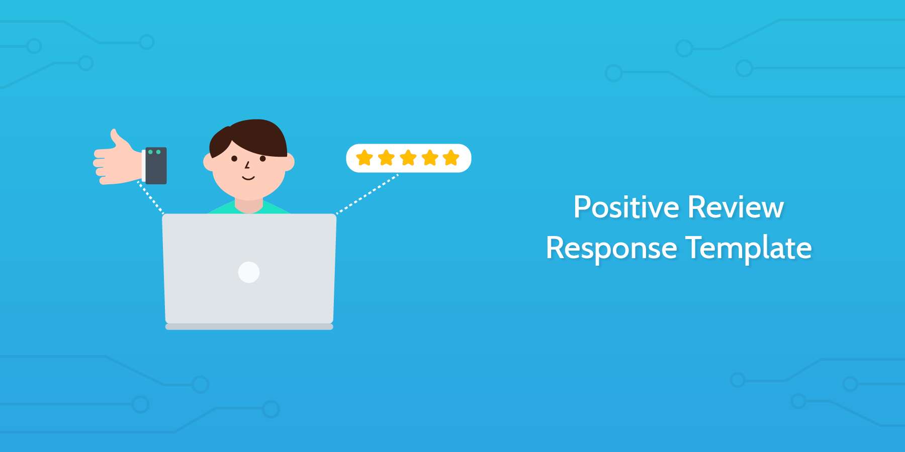 Introduction to Responding to Positive Reviews:
