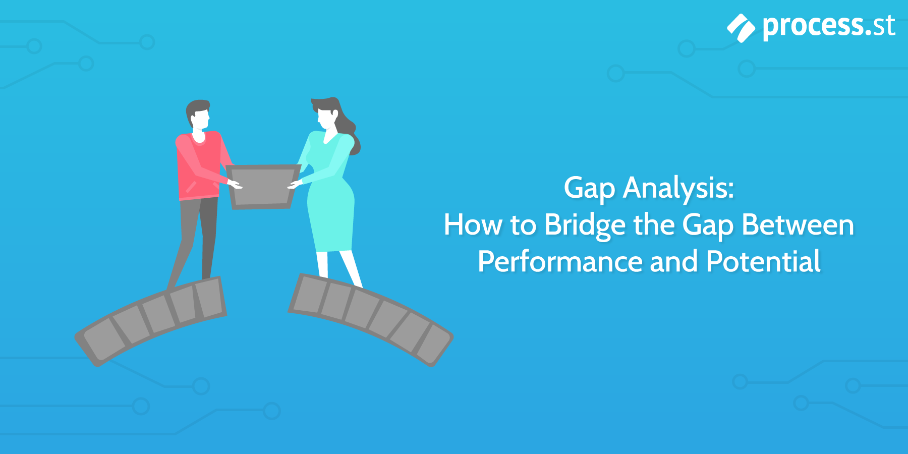 Gap Analysis How to Bridge the Gap Between Performance and Potential