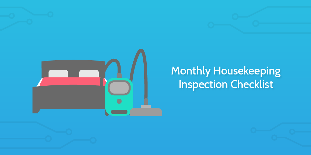 Process Street - Monthly Housekeeping Inspection Checklist