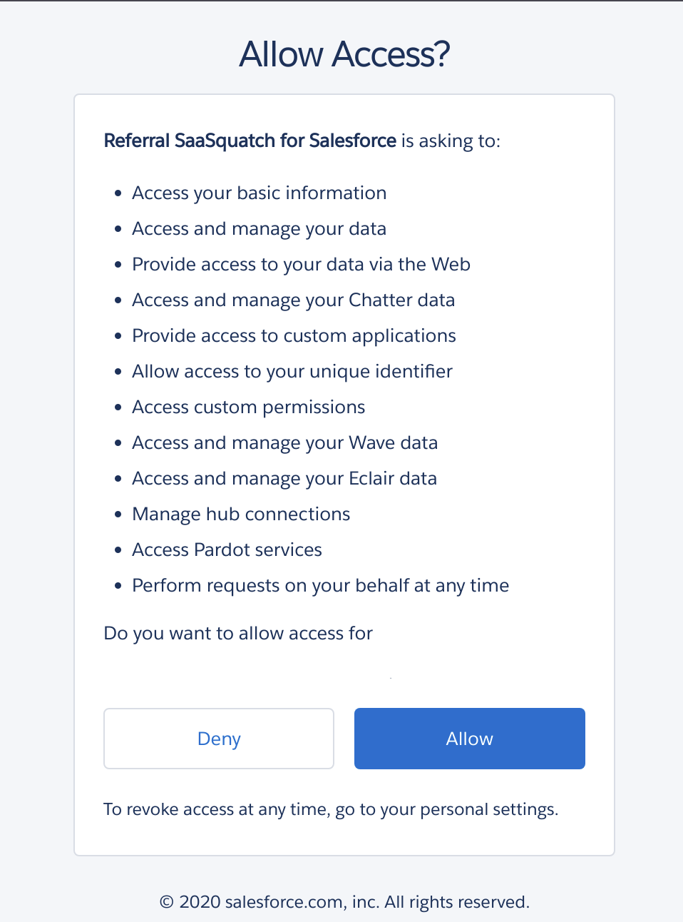 Allow the SaaSquatch Salesforce application access to your Salesforce organization