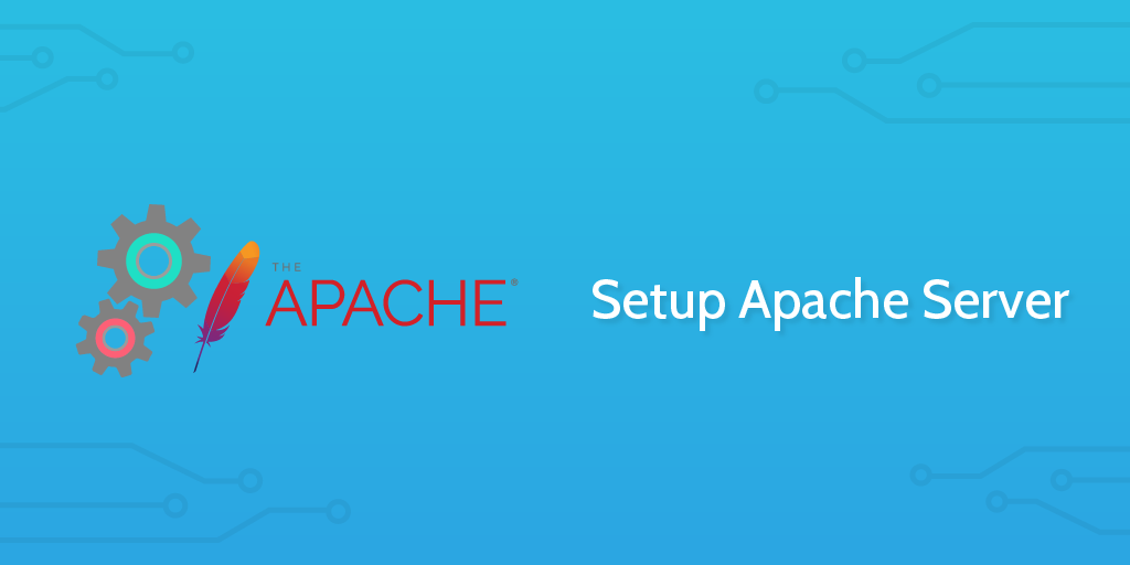 Setup Apache Server - Process Street