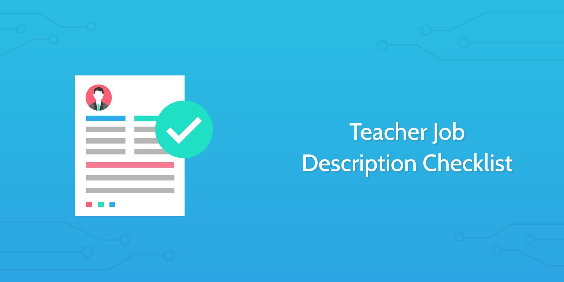 Teacher Job Description Checklist - Process Street