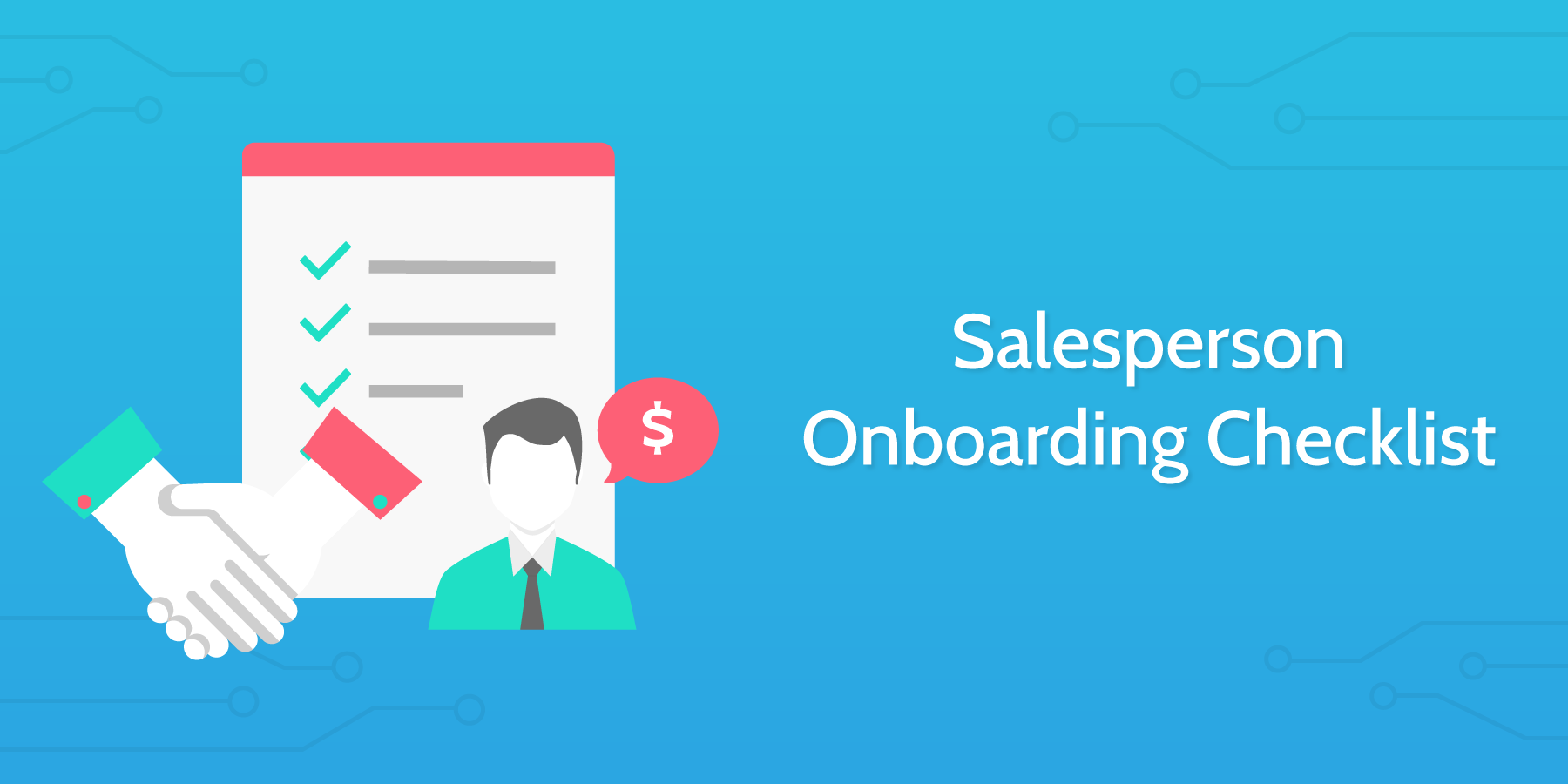 Using a salesperson onboarding checklist