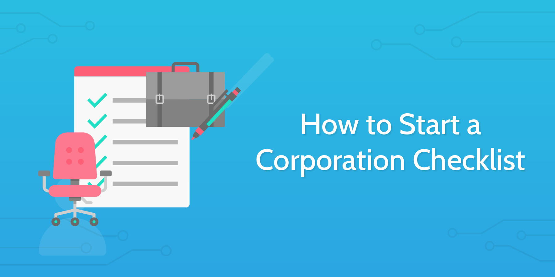 Process Street - How to Start a Corporation Checklist