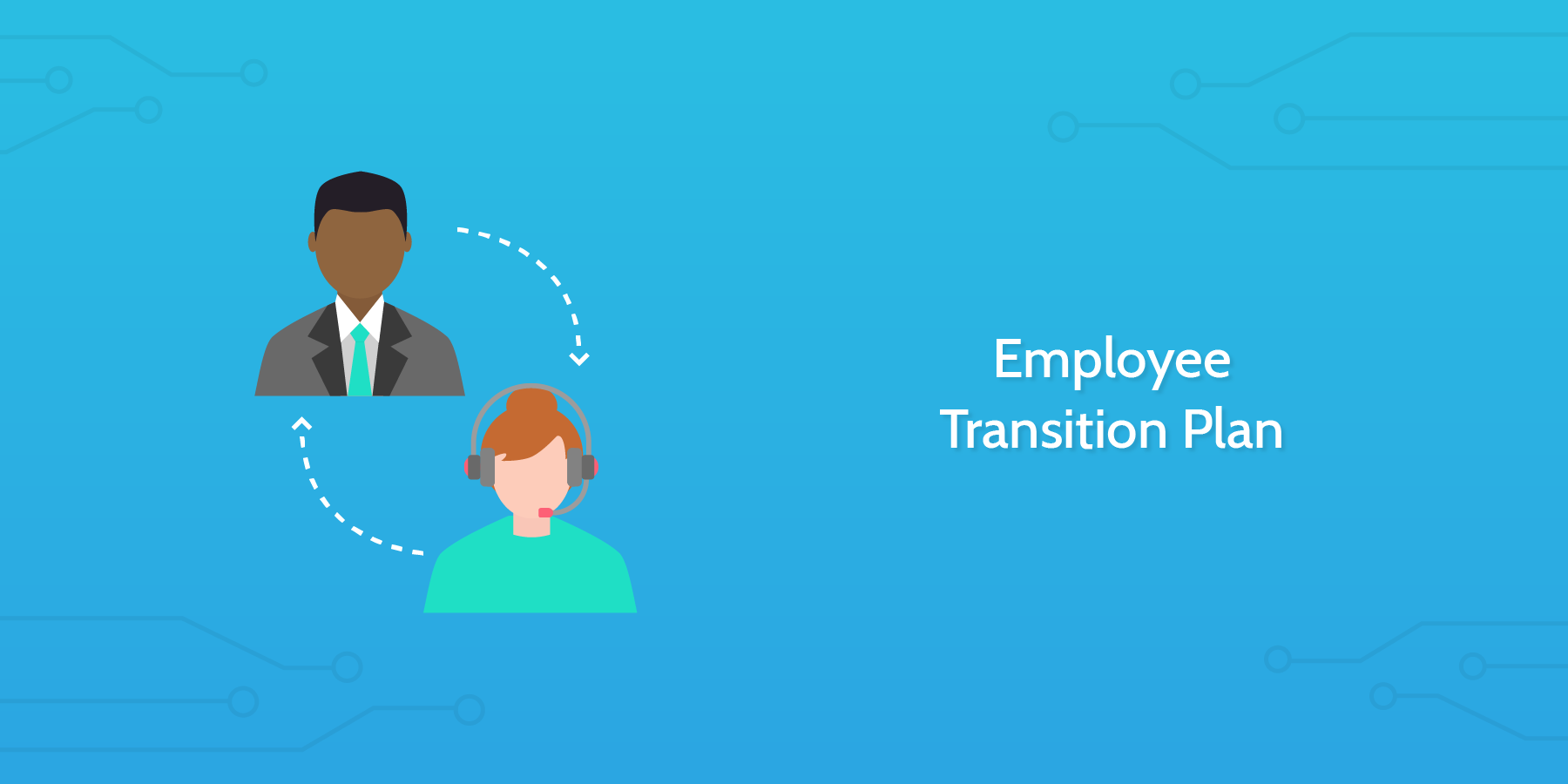 Introduction to the Employee Transition Plan: