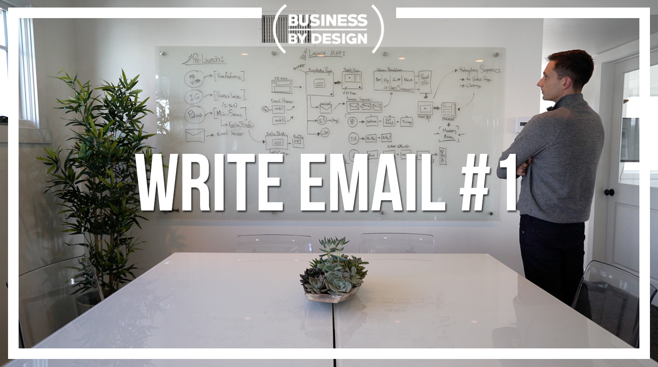 5. Write Email #1: