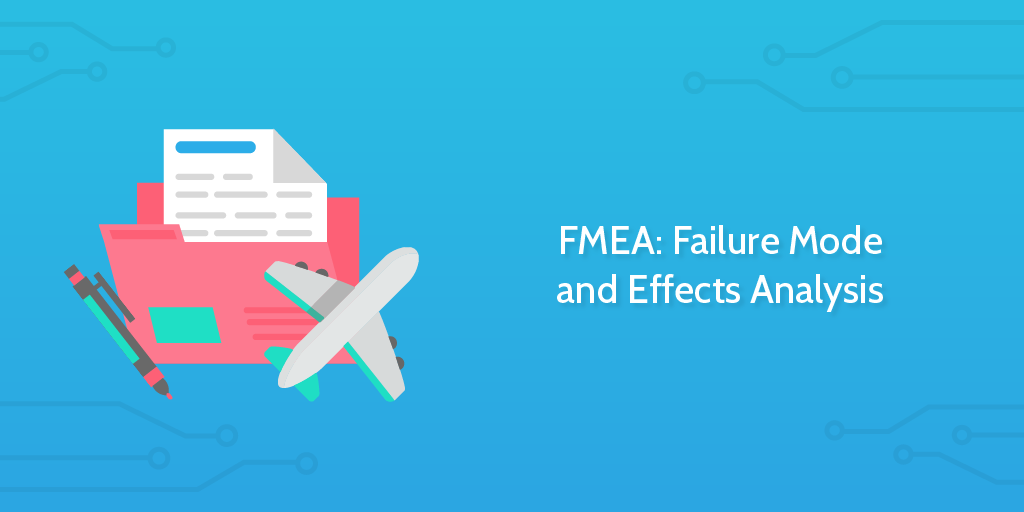 FMEA Template - Failure Mode and Effects Analysis template