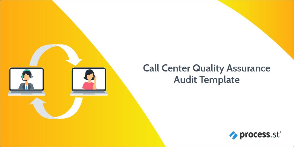 Call Center Quality Assurance Audit Template Process Street