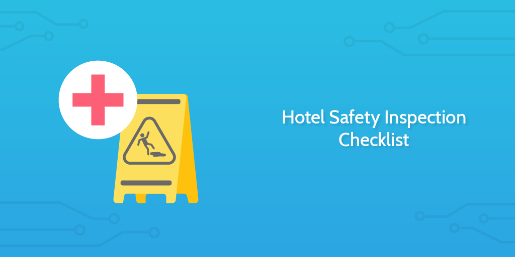 Process Street - Hotel Safety Inspection Checklist