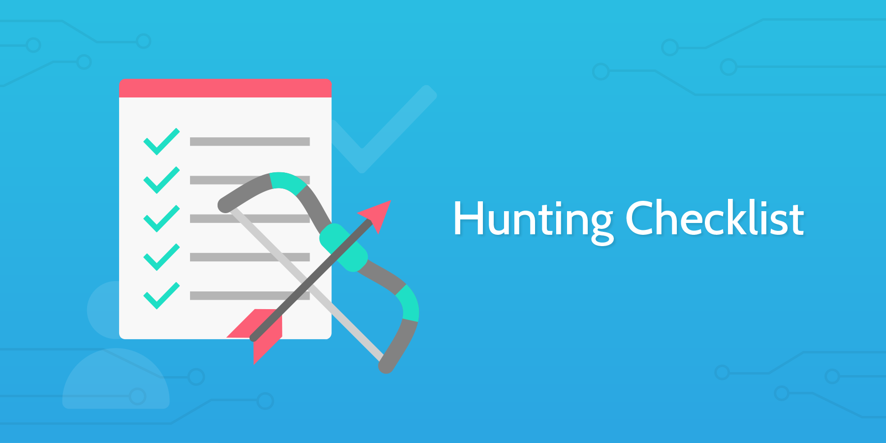 Process Street - Hunting Checklist