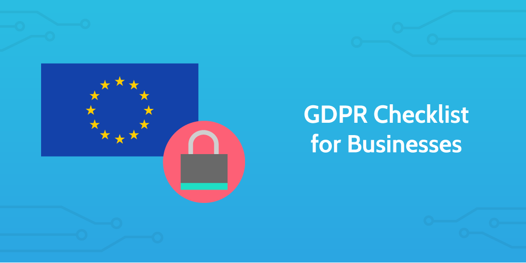 Intro to GDPR Checklist for Businesses: