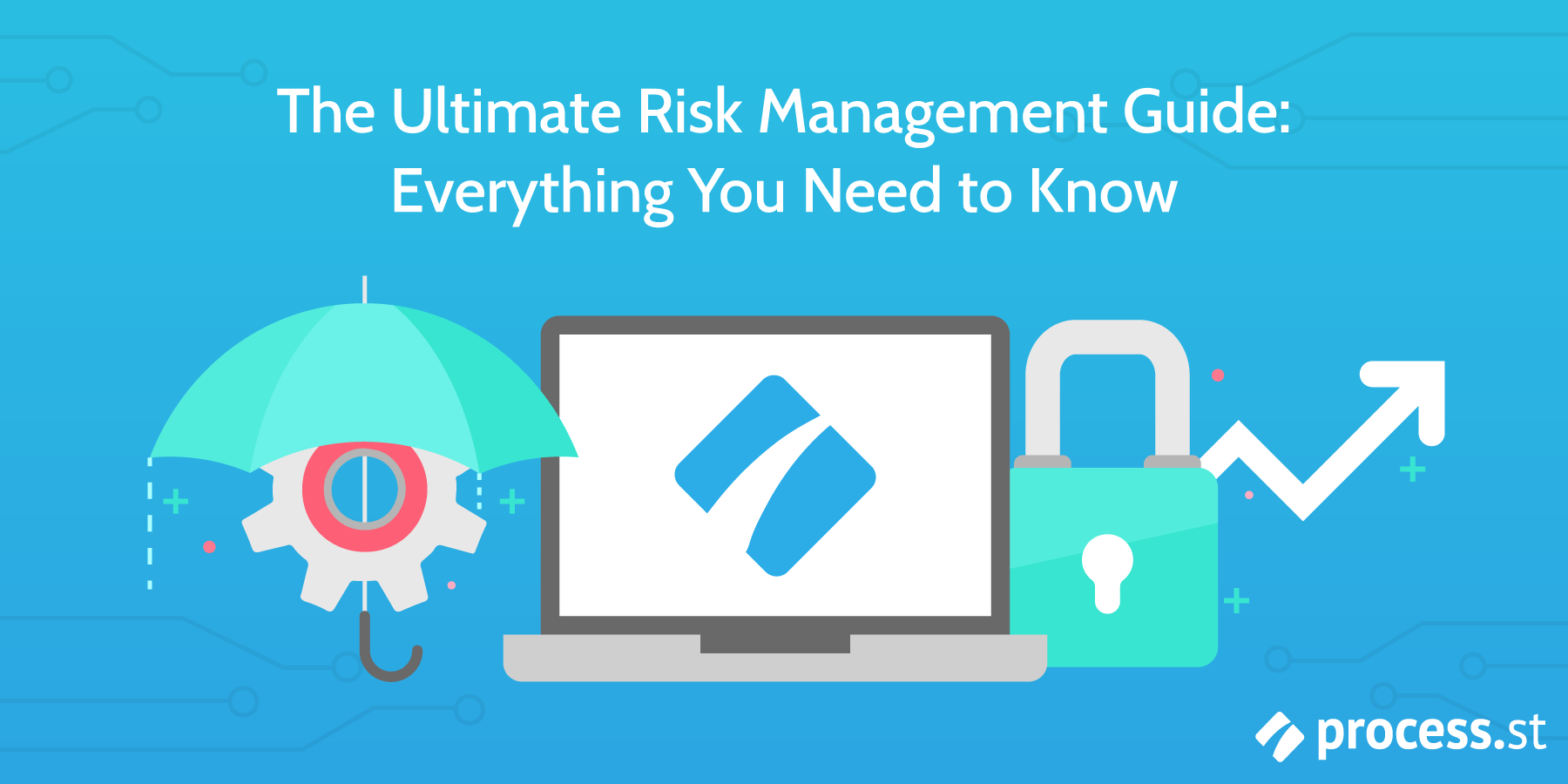 the ultimate risk management guide everything you need to know