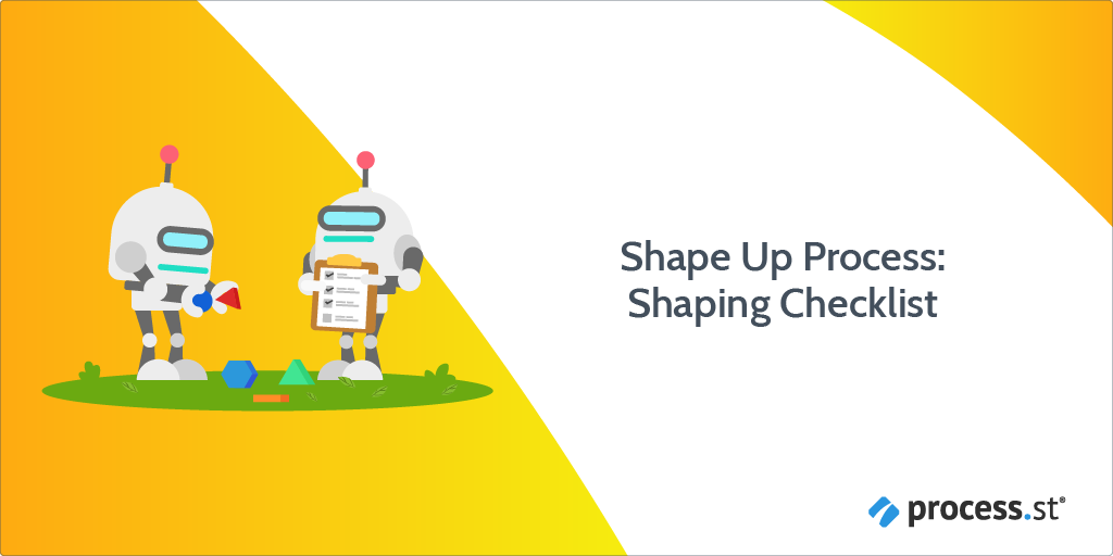 Shape Up Process: Shaping