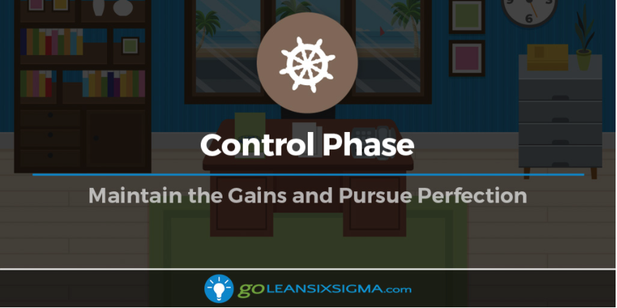 Control Phase: