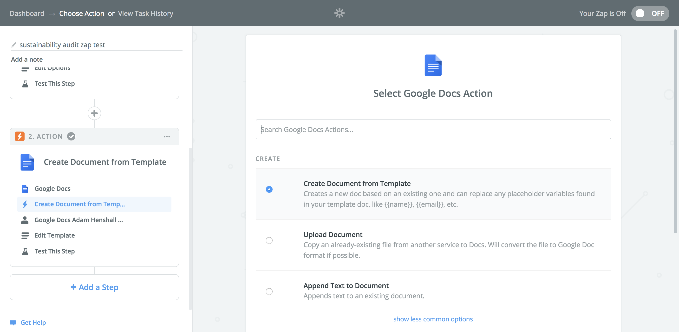 Select 'Create a Document from Template' as the action step. This will create a google document from the Hotel Sustainability Audit Template.