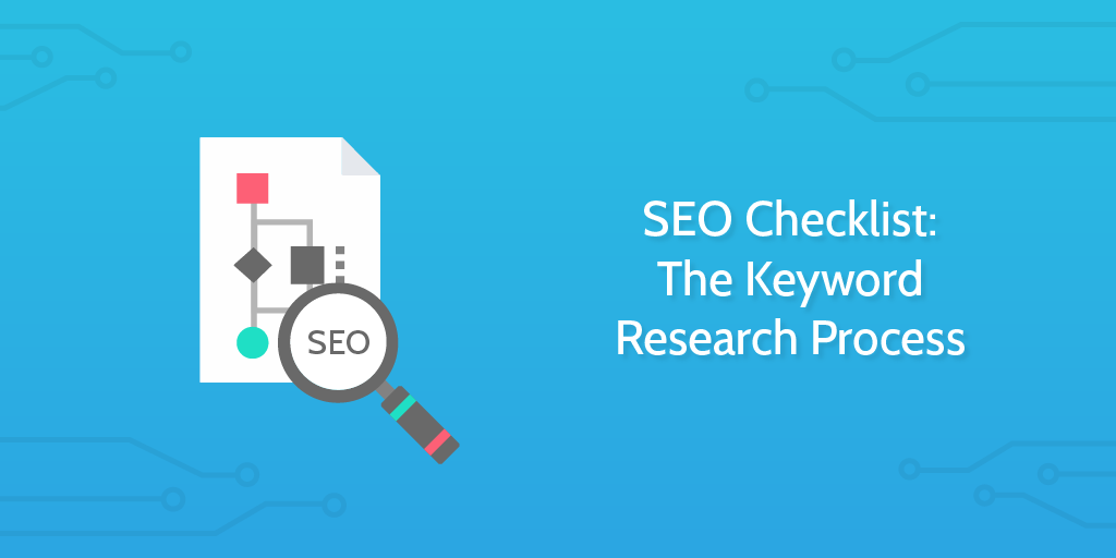 Seo Checklist The Keyword Research Process Process Street