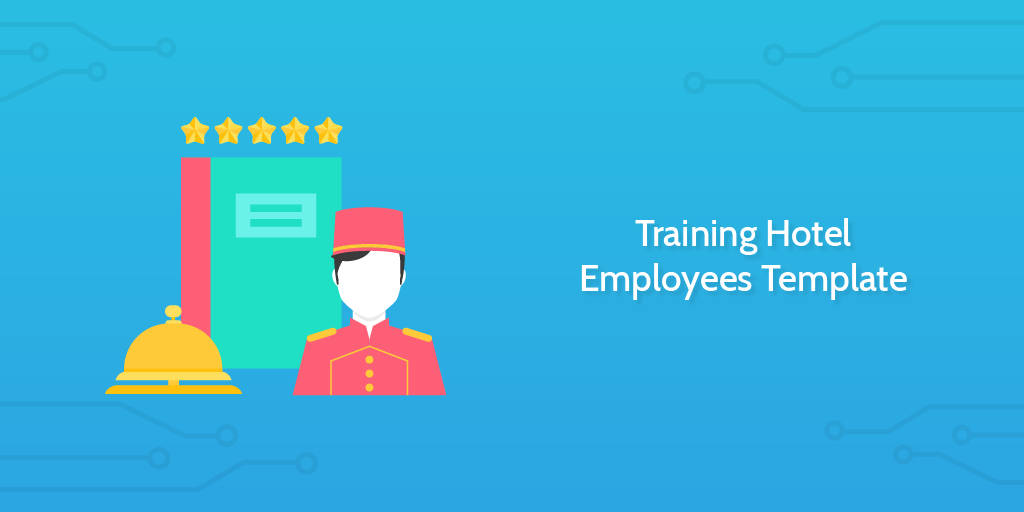 Process Street - Training Hotel Employees Template
