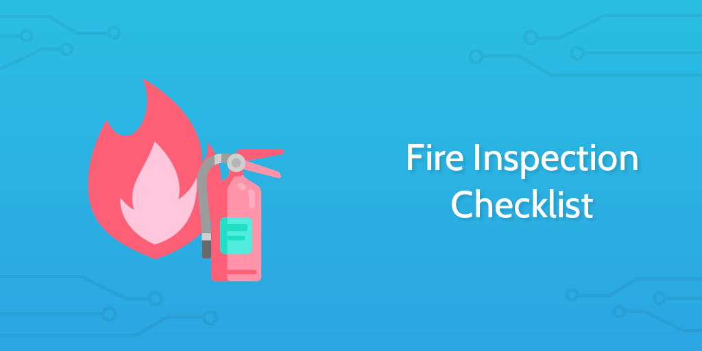 Fire Inspection Checklist - Process Street