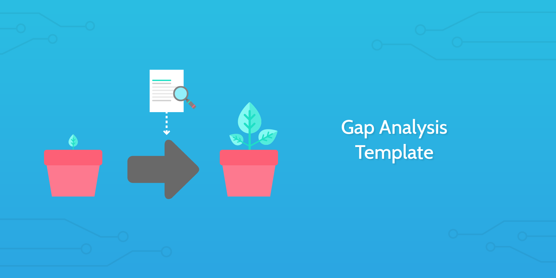 Introduction to the Gap Analysis Template: