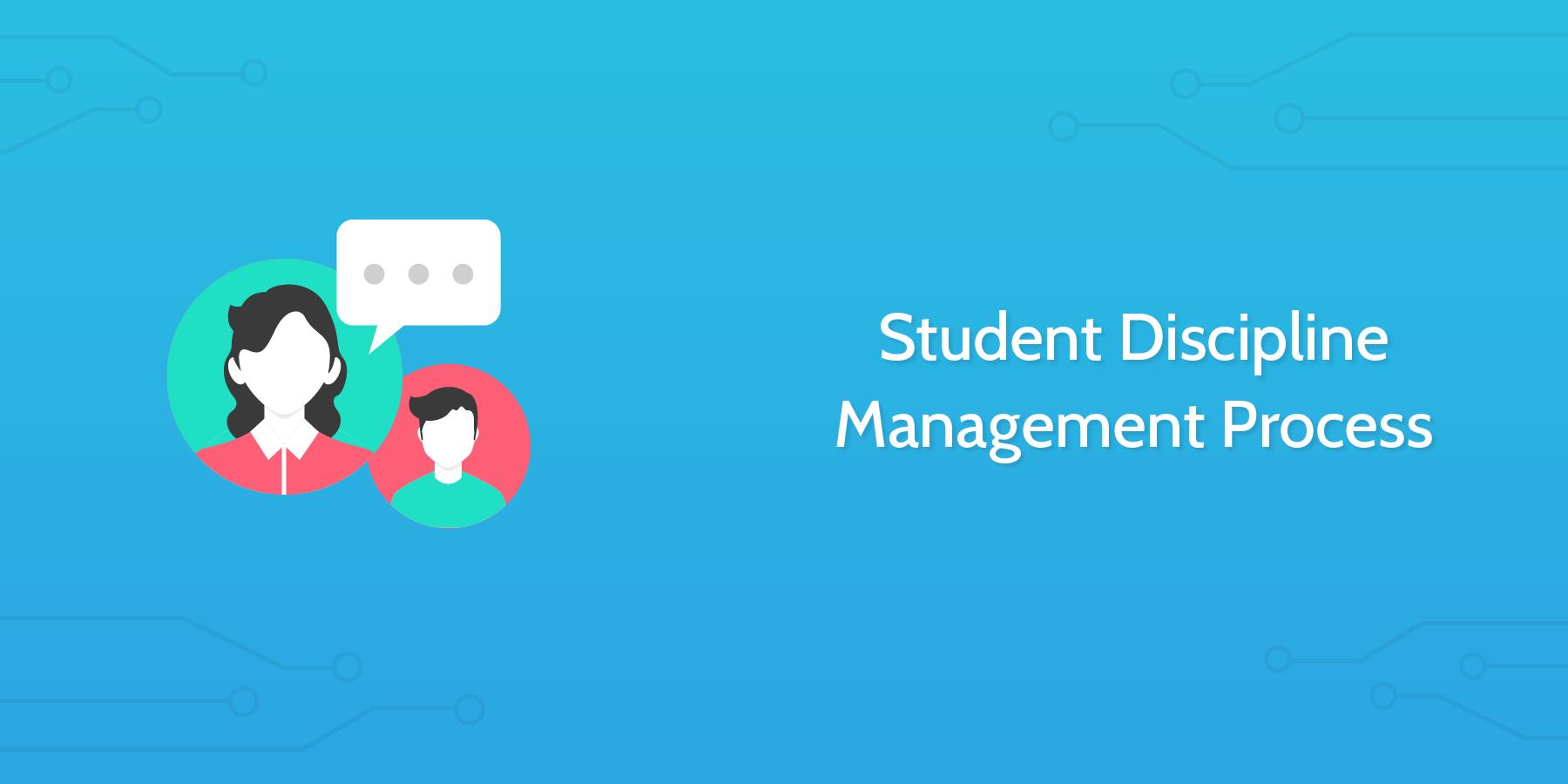 Student Discipline Management Process - Process Street