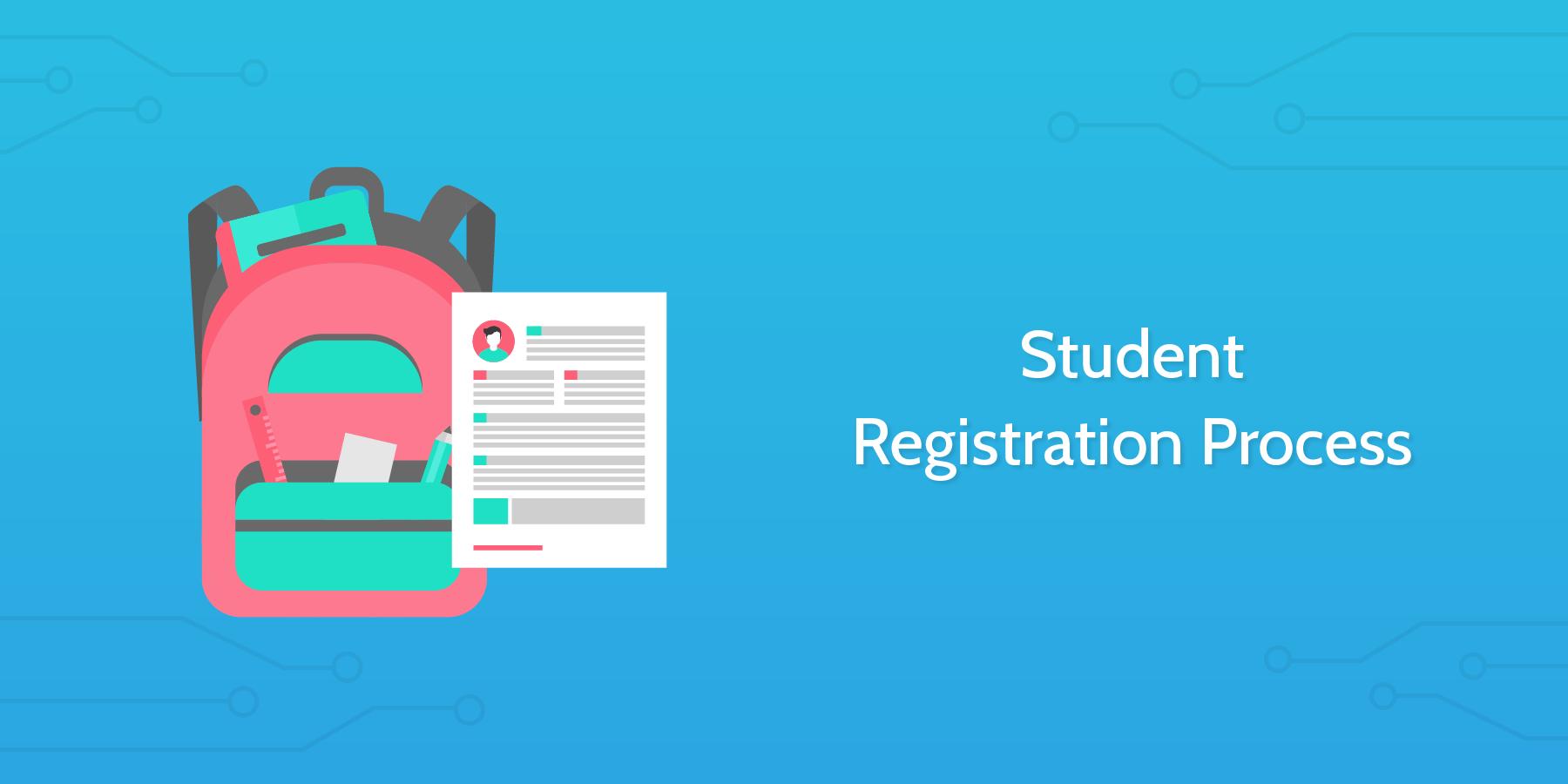 Student Registration Process - Process Street