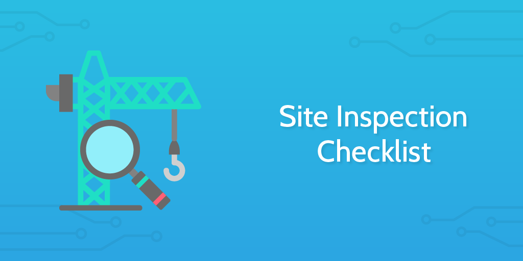 Site Inspection Checklist Process Street