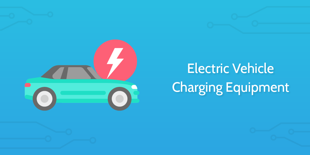 Electrical Inspection Checklist: Electric Vehicle Charging Equipment