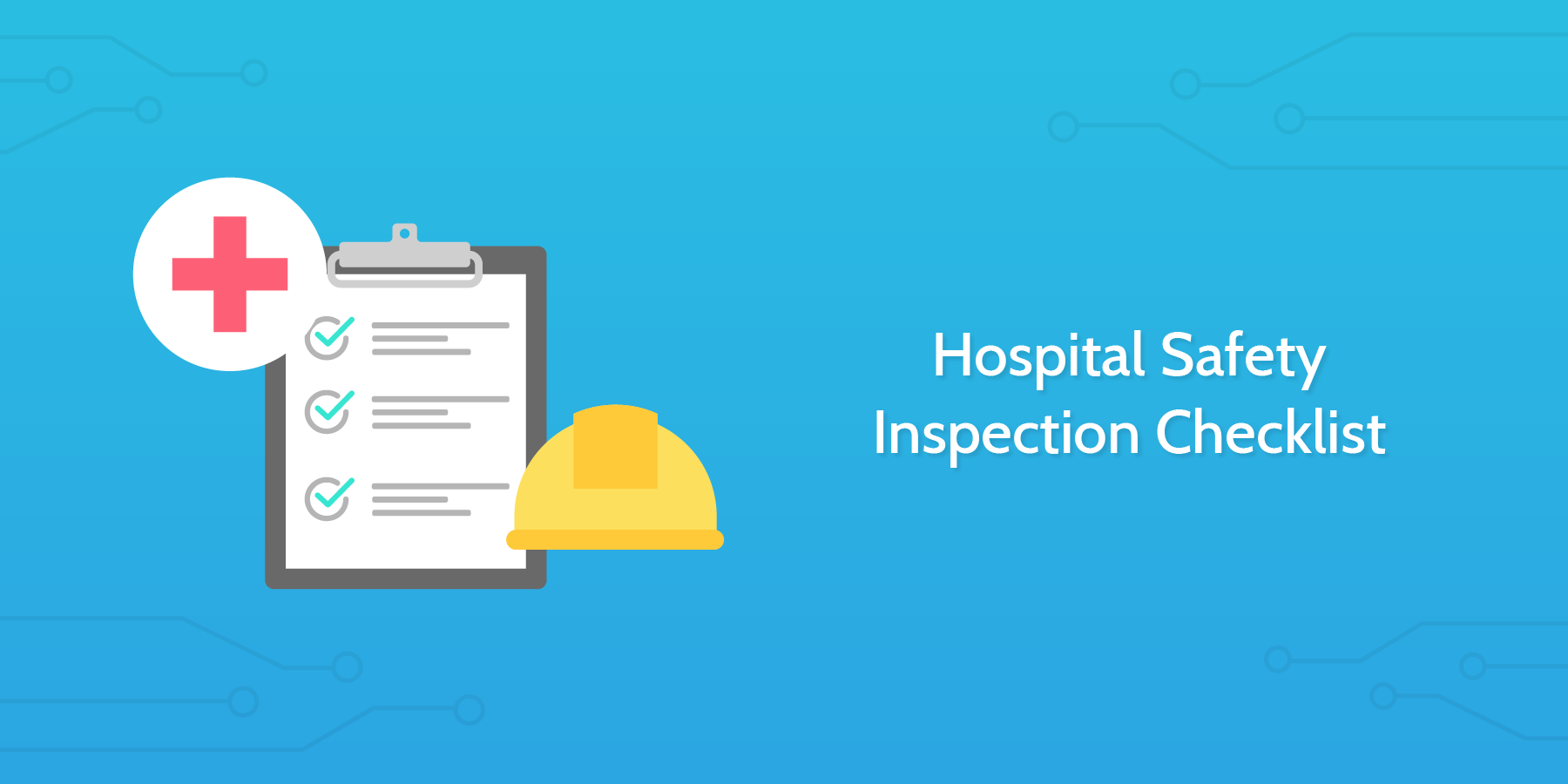 Hospital Safety Inspection Checklist Process Street