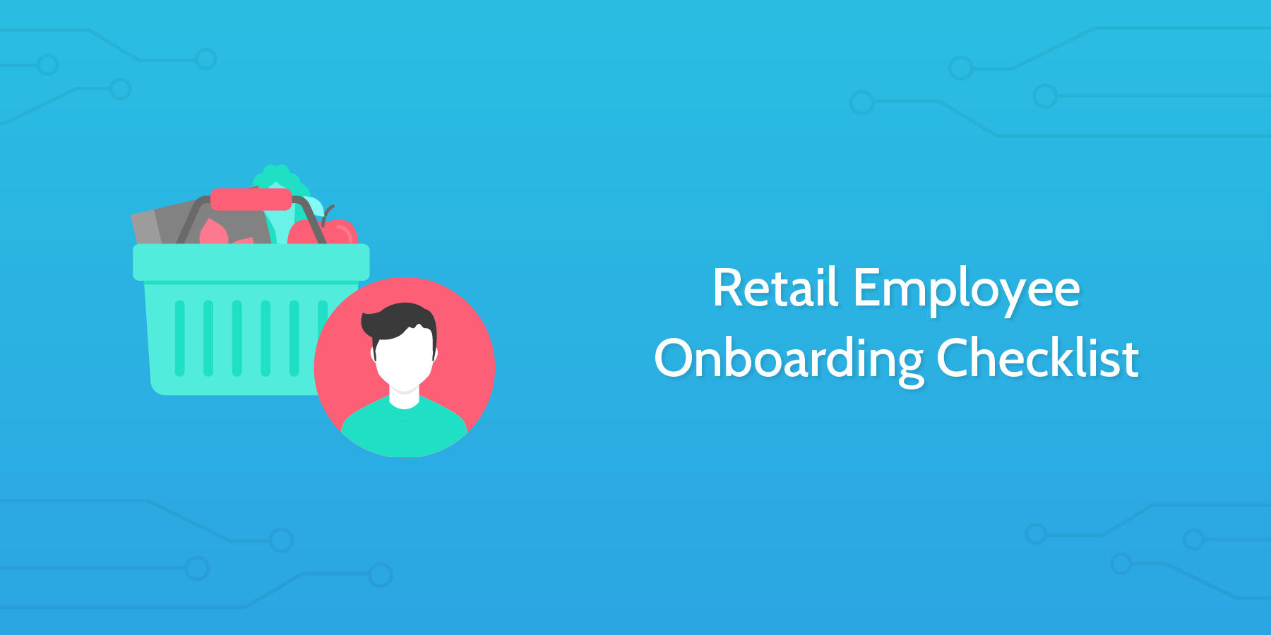 The importance of retail employee onboarding