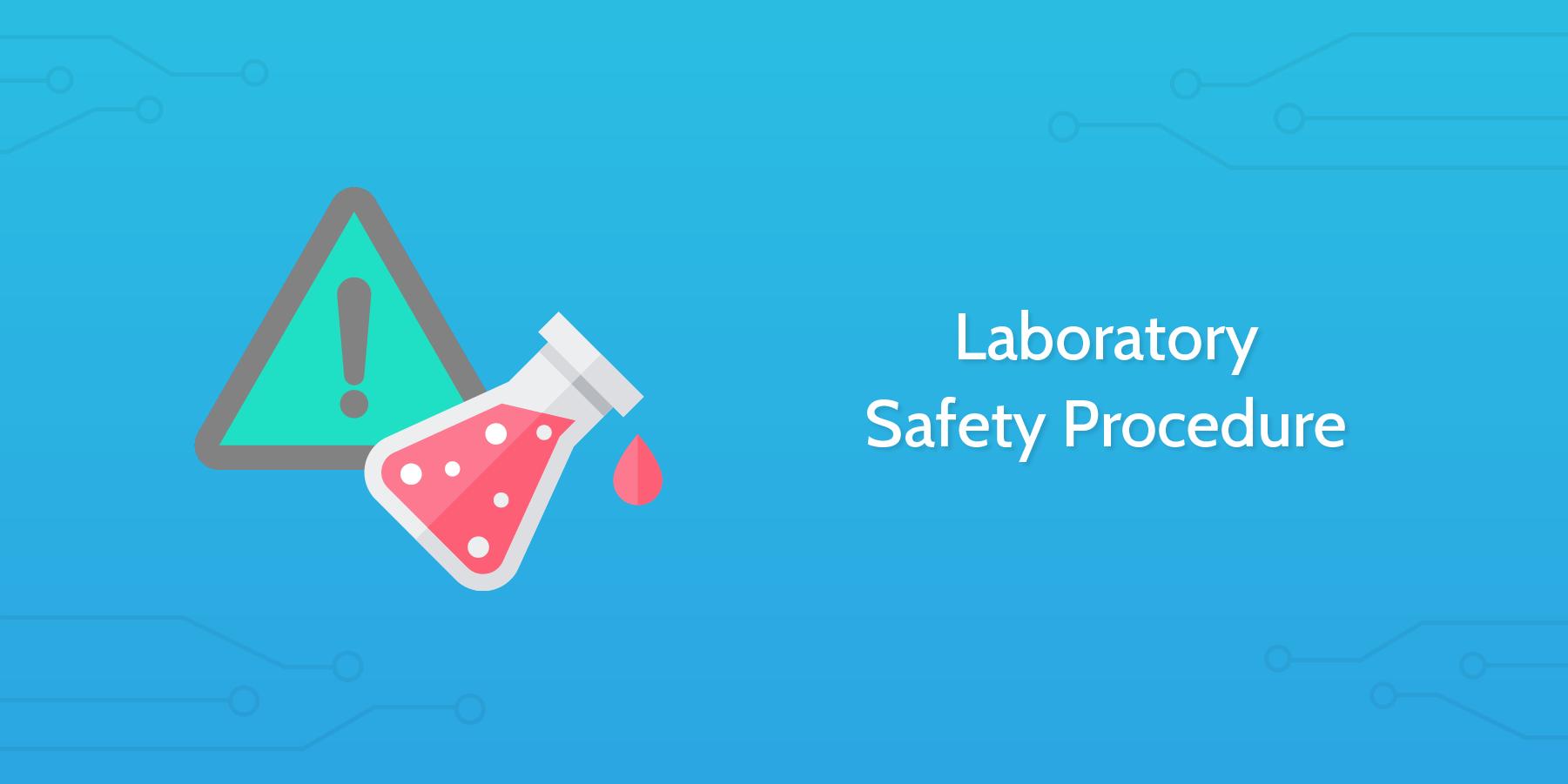 Laboratory Safety Procedure Audit - Process Street
