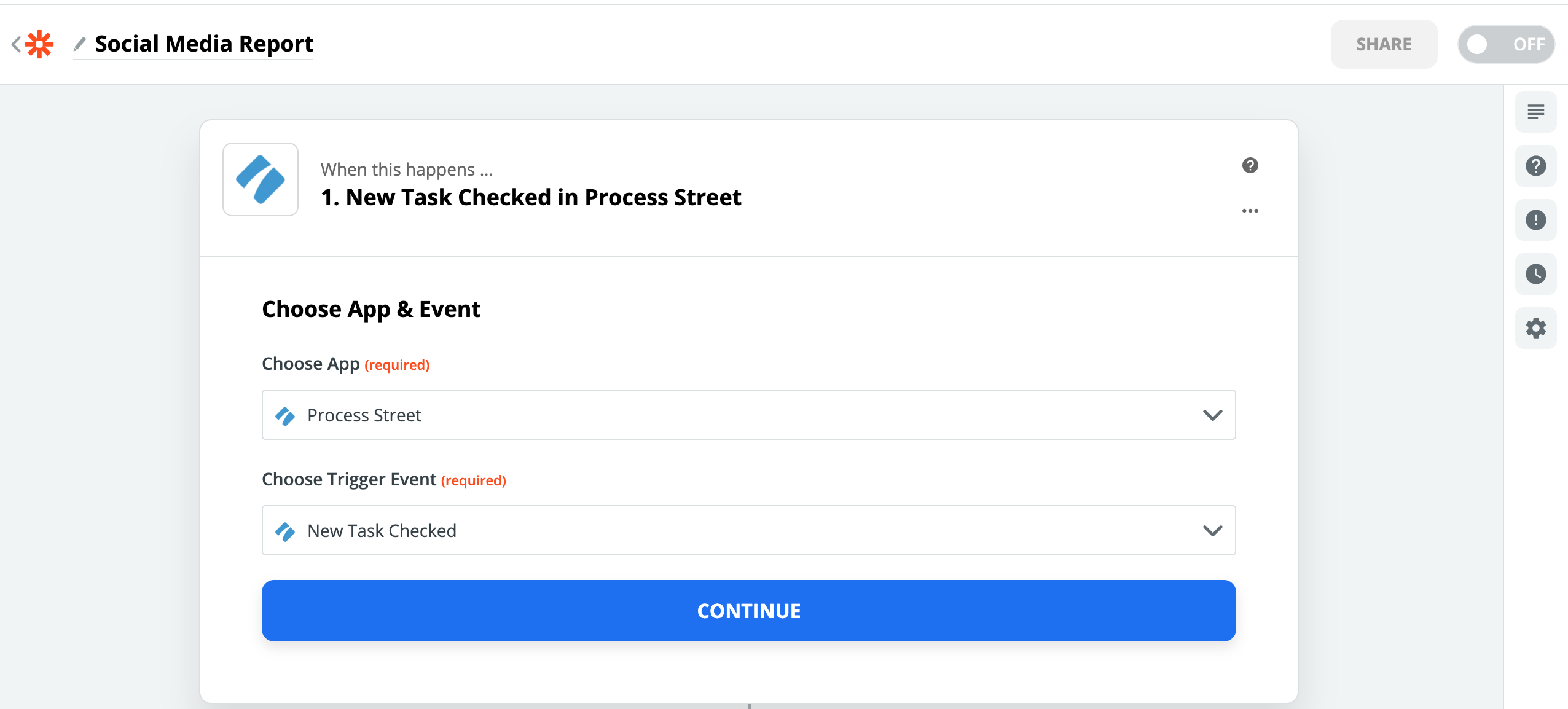 Set up a Zapier account, and click on 'Make a Zap'. Select Process Street as your Trigger application and New Task Checked as your trigger event. By doing this, you will then be able to access the Social Media Report template from your Process Street account in the next steps.