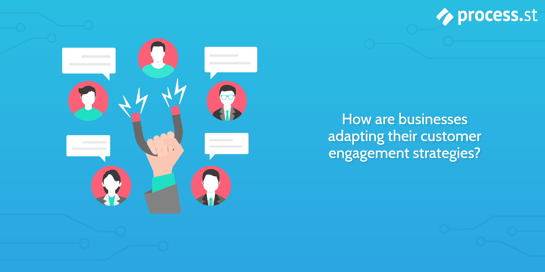 adapting customer engagement strategies