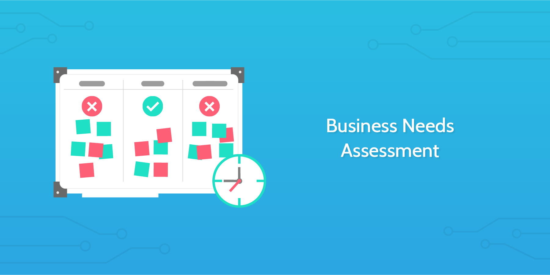 Introduction to the Business Needs Assessment Template: