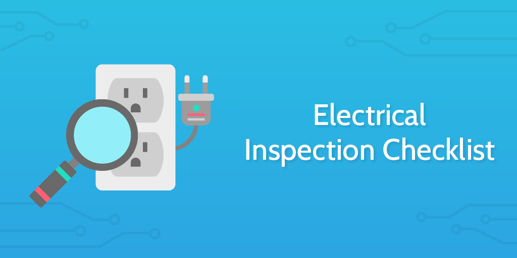Introduction to Electrical Inspection Checklist: